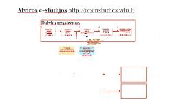 Atviros e-studijos http://openstudies.vdu.lt