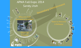 APWA 2014 The importance of secondary containment