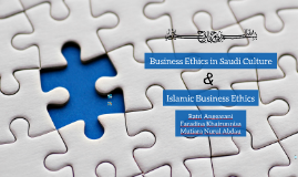 Business Ethics in Saudi Culture & Islamic Business Ethics