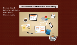 Investment and Fair Value Accounting