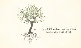 Health Education - Setting School