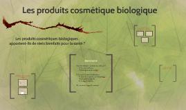 Copy of Les produits cosmétique biologique