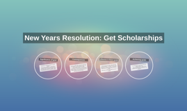 New Years Resolution: Get Scholarships
