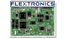 flextronics case analysis Flextronics: a focus on design leads to india is a harvard business (hbr) case study on strategy & execution , fern fort university provides hbr case study assignment help for just $11 our case solution is based on case study method expertise & our global insights.