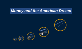 Money and the American Dream