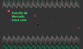 Estudío de Mercado Coca cola