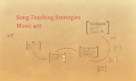 Copy of Song Teaching Strategies