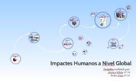 Impactes Humanos a Nível Global
