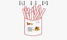 Copy of Copy of Healthy Food vs. Unhealthy Food