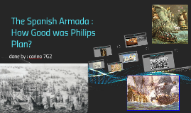 The Spanish Armada : How Good was Philips Plan?