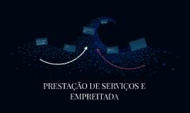 PRESTAÇÃO DE SERVIÇOS E EMPREITADA