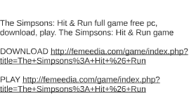 The Simpsons: Hit & Run full game free pc, download, play. T