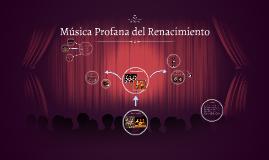 Música Profana del Renacimiento