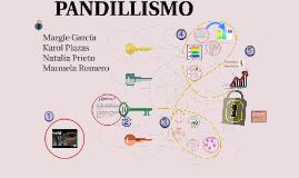 PANDILLISMO