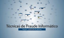 Tecnicas de Fraude Informatico