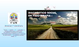 Dx Social en Fisioterapia: del Determinismo a la Autodeterminación !