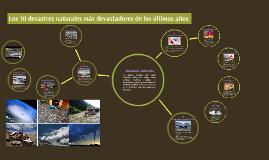 Los 10 desastres naturales más devastadores de los últimos a