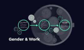 Gender & Work Summer 2019