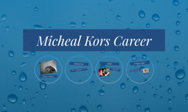 Micheal Kors Career