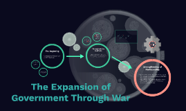 The Expansion of Government Through War