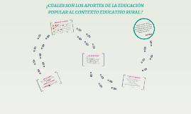 ¿CUALES SON LOS APORTES DE LA EDUCACIÓN POPULAR AL CONTEXTO