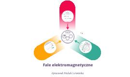 Fizyka dla klas 8: Fale elektromagnetyczne