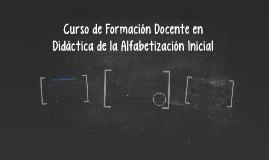 Diáctica de la Alfabetización Inicial