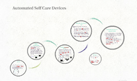 Automated Self Care Devices