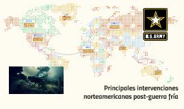 Principales intervenciones norteamericanas post-guerra fría