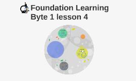 Byte 1 lesson 4