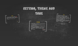 Setting, Theme and Tone