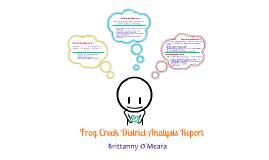 Frog Creek District Analysis