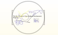 The No. 1 Person in Your Graduate Development Prorgam