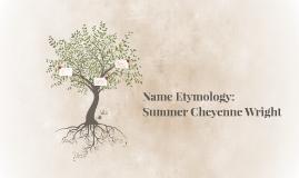 Name Etymology: Summer Wright