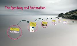 The Apostasy and Restoration
