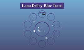 Lana Del ey-Blue Jeans