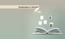 'Donderkont en Ragebol'