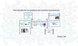 Copy of Facultades de los poderes en materia Hacendaria