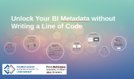 Unlock Your BI Metadata without Writing a Line of Code
