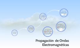 Copy of Propagación  de Ondas Electromagnéticas