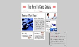 The Health Care Crisis