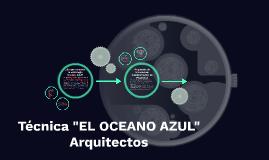 """TECNICA """"EL OCEANO AZUL"""""""