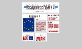 Dziesięciolecie Polski w UE