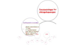 Forutsetninger for vikingekspansjonen