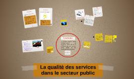 La qualitè des services dans le secteur public