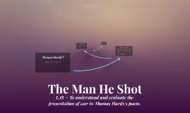 The Man He Shot