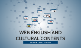 WEB ENGLISH AND CULTURAL CONTENTS