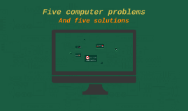 Five computer problems