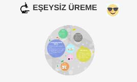 EŞEYSİZ ÜREME
