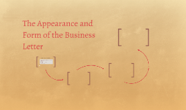 The Appearance and Form of the Business Letter